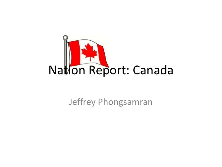 Nation Report: Canada<br />Jeffrey Phongsamran<br />