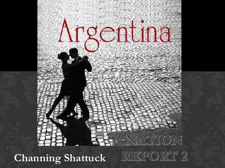Nation Report 2<br />Channing Shattuck<br />
