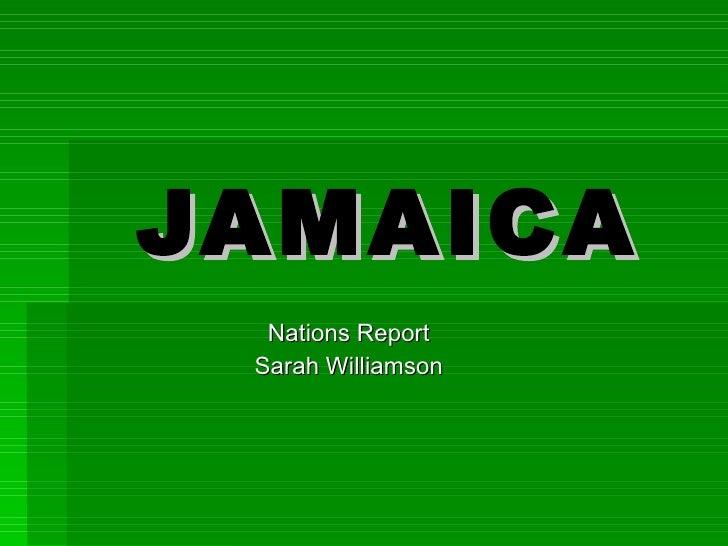 JAMAICA Nations Report Sarah Williamson