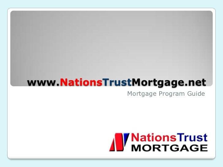 www.NationsTrustMortgage.net               Mortgage Program Guide