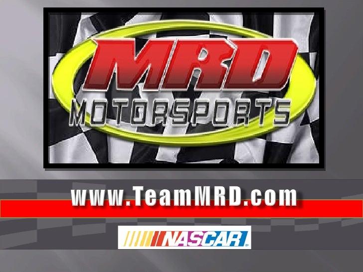 NASCAR Team MRD Motorsports Sponsorship Presentation
