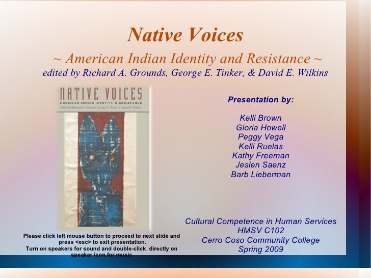 Native Voices   ~ American Indian Identity and Resistance ~ edited by Richard A. Grounds, George E. Tinker, & David E. Wil...