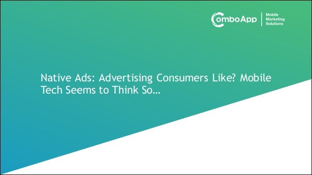 Native Ads: Advertising Consumers Like?