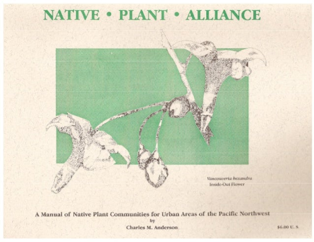 Gardening with Native Plants - Urban Areas of the Pacific Northwest