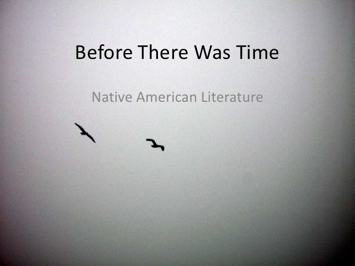 Before There Was Time<br />Native American Literature<br />