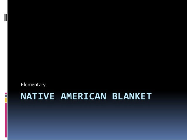Art 31 -  Native American Blanket (Elementary)