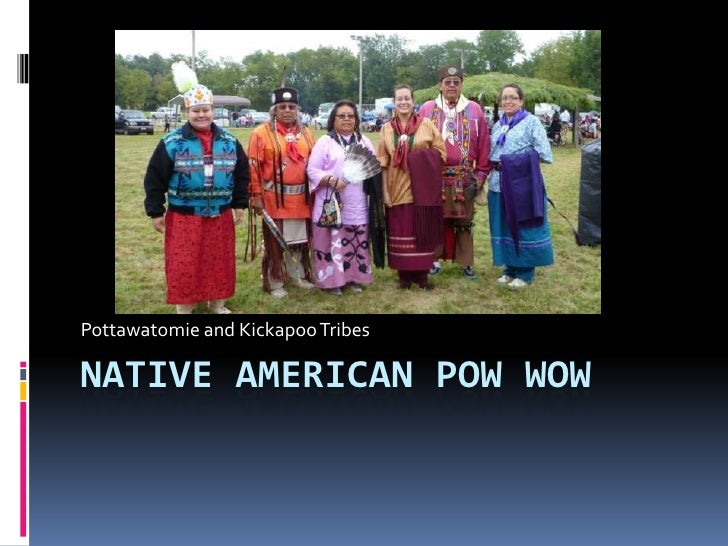 Native American Pow Wow<br />Pottawatomie and Kickapoo Tribes<br />