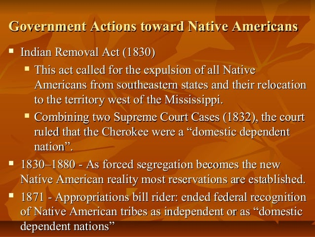 the removal of the native americans The debate over indian removal in the 1830s  america for centuries 1 little interested in indian traditions,  examining that debate over indian removal to.