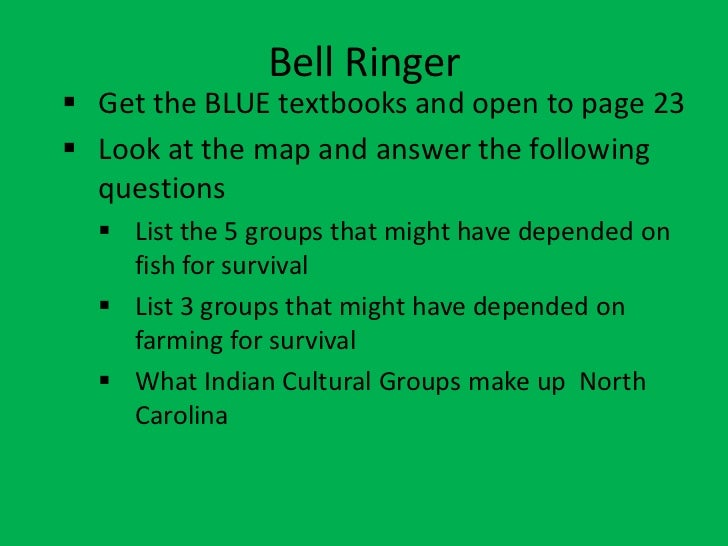 Bell Ringer Get the BLUE textbooks and open to page 23 Look at the map and answer the following  questions   List the 5...