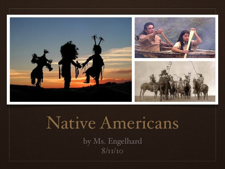 Native Americans Introduction