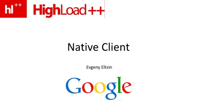 Native Client, Евгений Эльцин