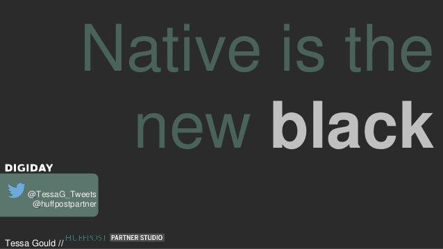Native is the New Black