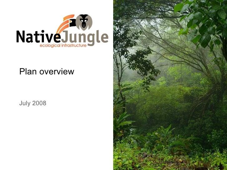 Native Jungle March 2009