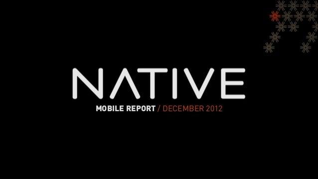 MOBILE REPORT / DECEMBER 2012