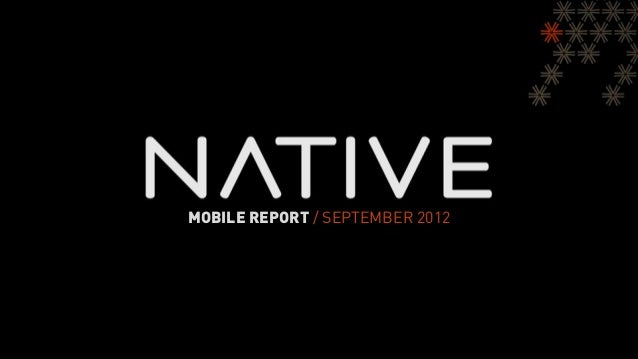 Native Mobile Monthly Report - September 2012