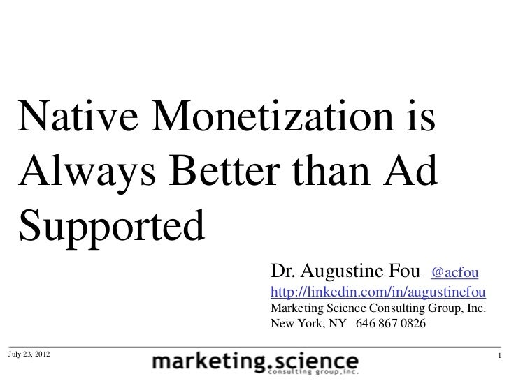 Native Monetization is  Always Better than Ad  Supported                Dr. Augustine Fou         @acfou                ht...