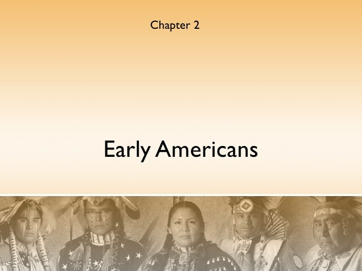 Chapter 2Early Americans