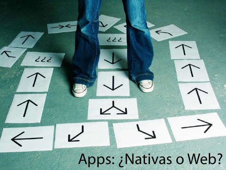 Apps: ¿Nativas o Web?