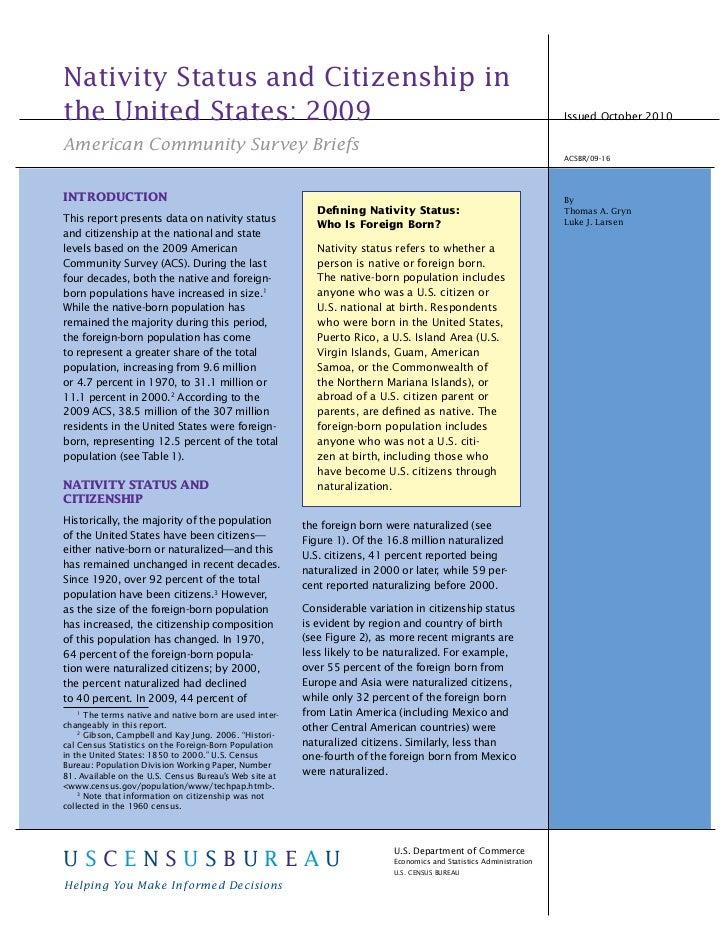 Nativity Status and Citizenship inthe United States: 2009                                                                 ...