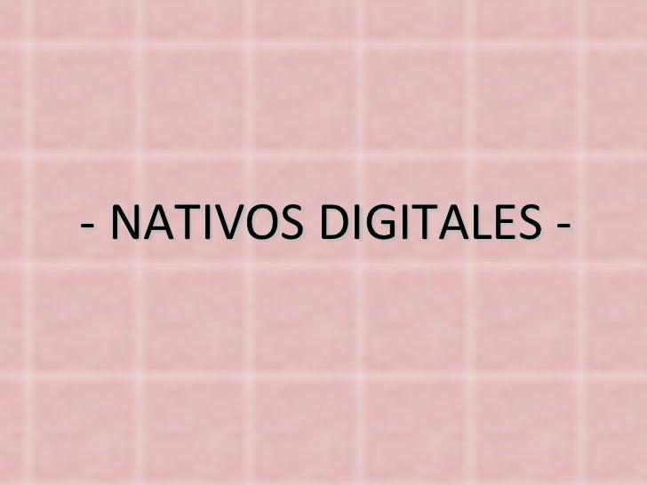 - NATIVOS DIGITALES -
