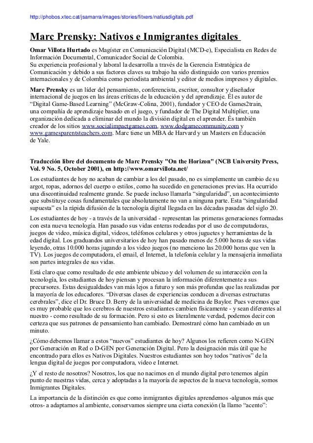 Marc Prensky: Nativos e Inmigrantes digitales Omar Villota Hurtado es Magíster en Comunicación Digital (MCD-e), Especialis...