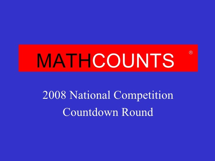 MATH COUNTS 2008 National Competition Countdown Round 