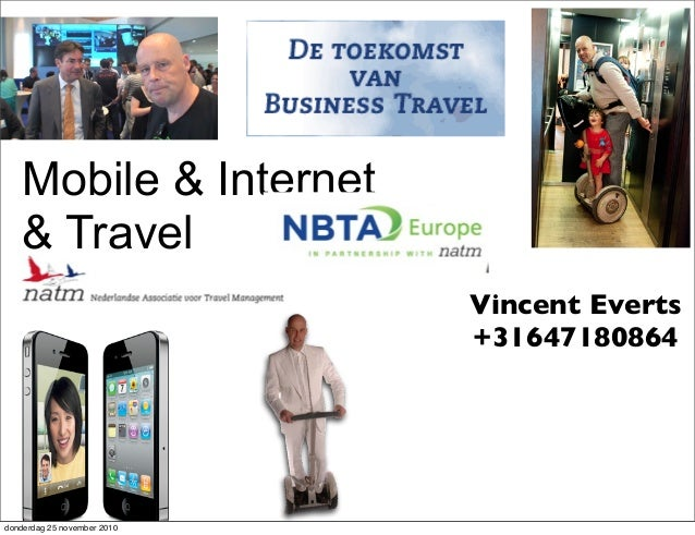 Mobile & Internet & Travel Vincent Everts +31647180864 donderdag 25 november 2010