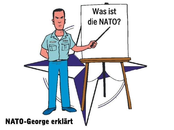Was ist                      die NATO?NATO-George erklärt