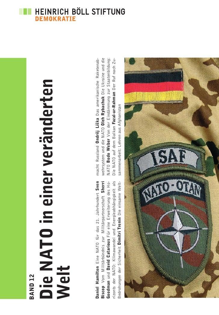 BAND 12   Die NATO in einer veränderten Welt Daniel Hamilton Eine NATO für das 21. Jahrhundert Sven        macht Russland ...