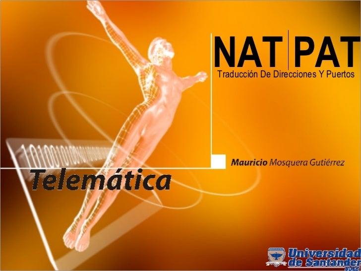 NAT PAT Traducción De Direcciones Y Puertos