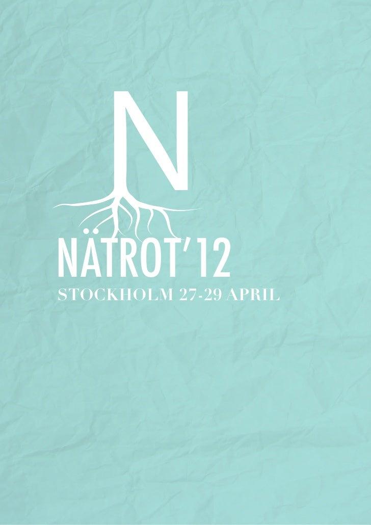 NÄTROT'12STOCKHOLM 27-29 APRIL