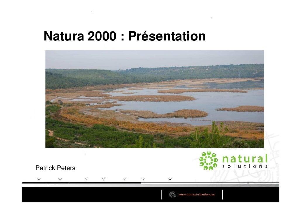 Natura 2000 : PrésentationPatrick Peters
