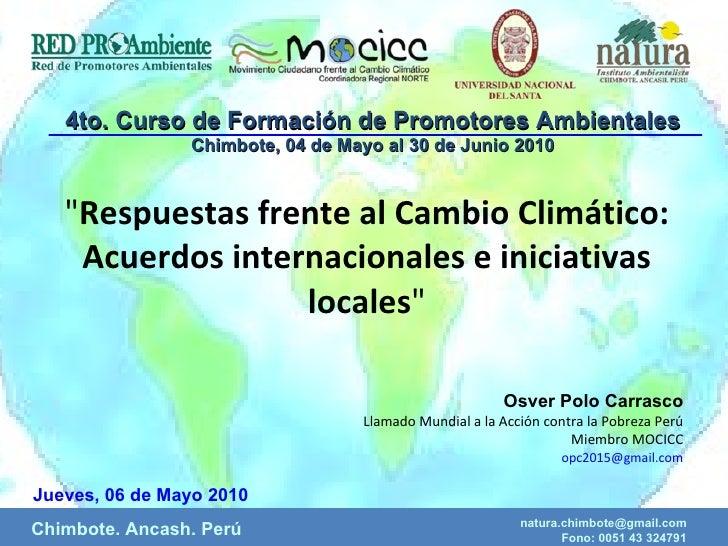 """"""" Respuestas frente al Cambio Climático: Acuerdos internacionales e iniciativas locales """" Osver Polo Carrasco Ll..."""