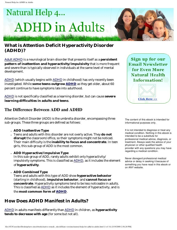 What is Attention Deficit Hyperactivity Disorder (ADHD)? Adult ADHD is a neurological brain disorder that presents itself ...
