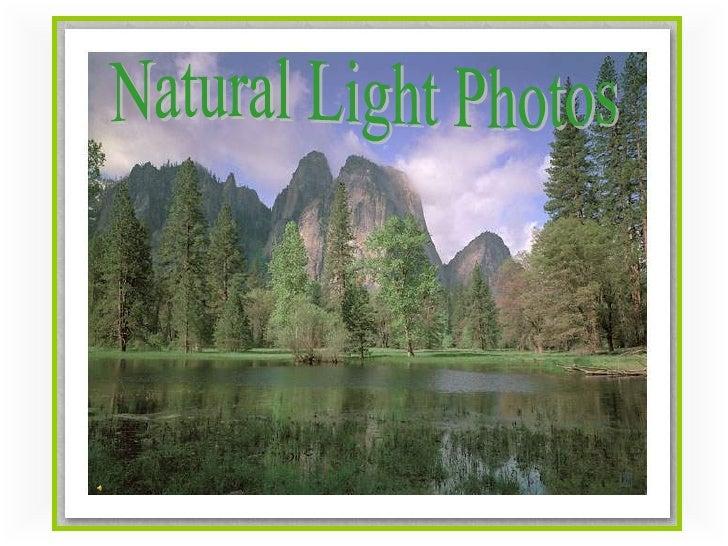 Natural Light Photos