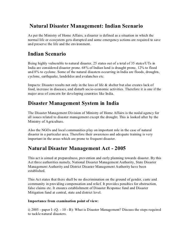 Natural Disaster Management: Indian ScenarioAs per the Ministry of Home Affairs, a disaster is defined as a situation in w...