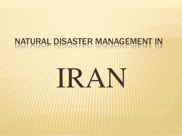NATURAL DISASTER MANAGEMENT INIRAN