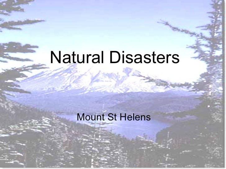 Natural Disasters Mount St Helens