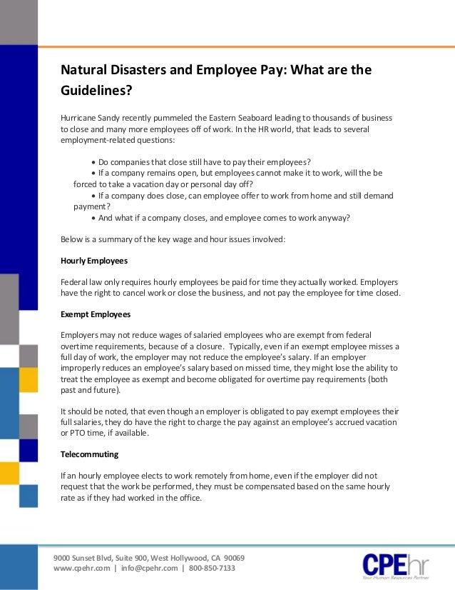 [Type text]               Natural Disasters and Employee Pay: What are the               Guidelines?               Hurrica...