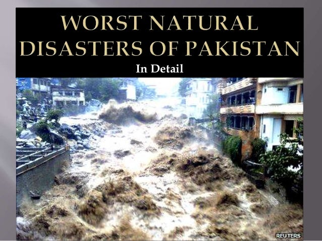 essay on natural disasters in pakistan ppt