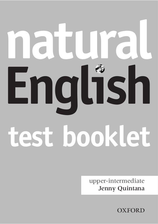 naturalEnglishtest booklet      upper-intermediate        Jenny Quintana               2