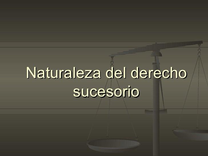 Naturaleza del derecho sucesorio