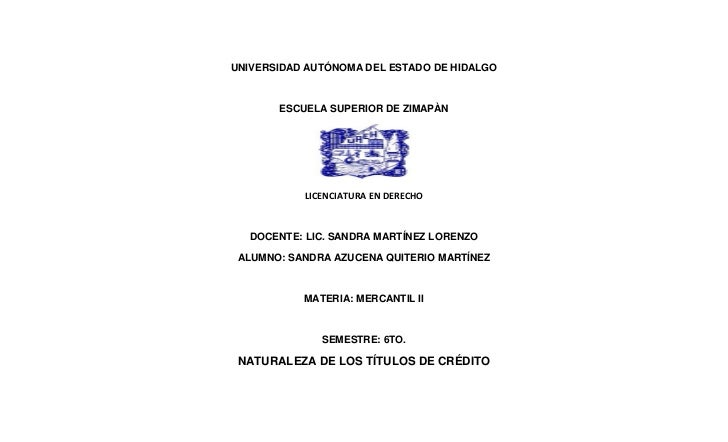 UNIVERSIDAD AUTÓNOMA DEL ESTADO DE HIDALGO       ESCUELA SUPERIOR DE ZIMAPÀN           LICENCIATURA EN DERECHO   DOCENTE: ...