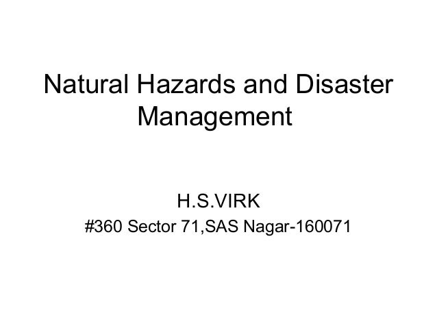 natrural and disaster management Safe drug use after a natural disaster drugs can be damaged by flooding, contaminated water, or high temperatures information regarding insulin storage and switching between products in an emergency.