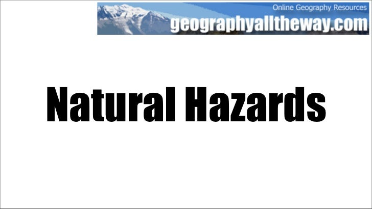 Key Stage 3 Geography: Natural Hazards