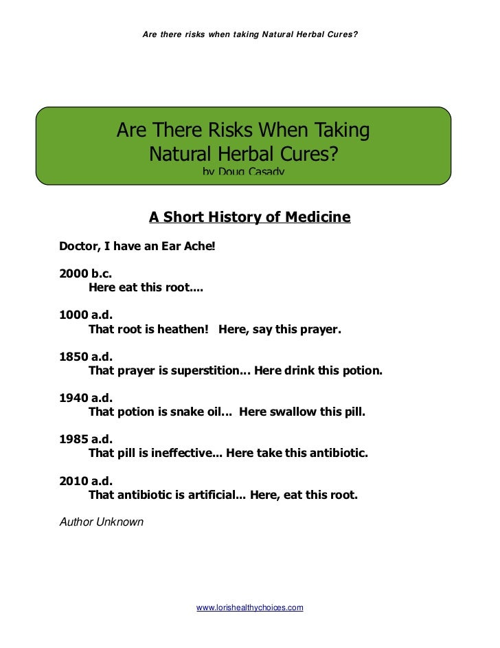 Are there risks when taking Natural Herbal Cures?           Are There Risks When Taking              Natural Herbal Cures?...