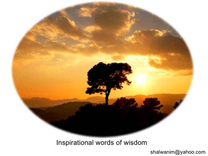 Inspirational words of wisdom [email_address]