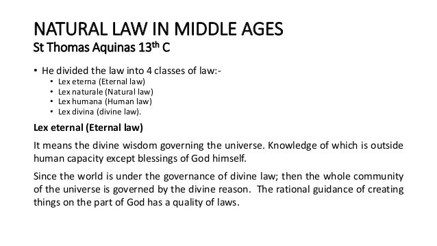 aquinas theory of natural law essay Saint thomas aquinas (1225-1274) is a very influential figure in western culture  in terms of his contribution to natural law theory furthermore, saint aquinas.