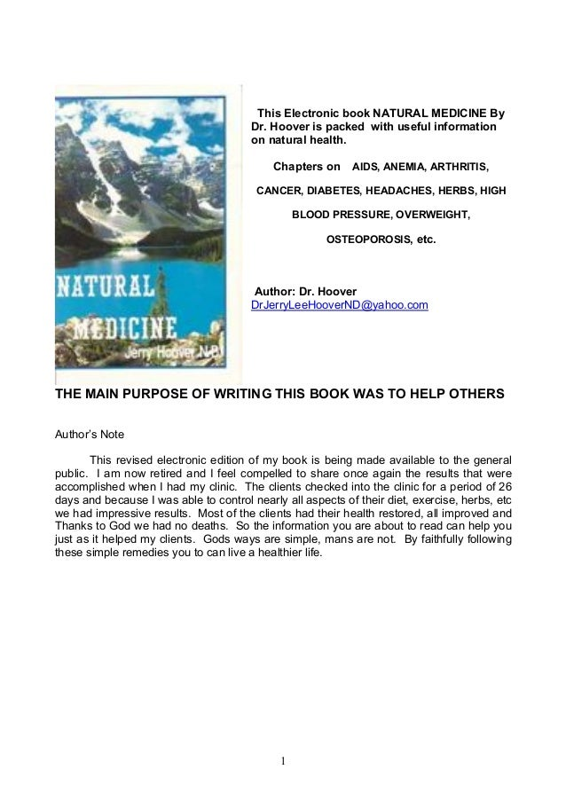 This Electronic book NATURAL MEDICINE By Dr. Hoover is packed with useful information on natural health. Chapters on  AIDS...