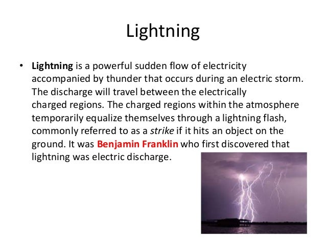 an introduction to lightning a natural phenomenon during a storm During a thunderstorm, when lightning was thought to be natural ball lightning made by chance during the study of ball lightning phenomena.